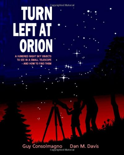 TURN LEFT AT ORION A HUNDRED NIGHT SKY OBJECTS TO SEE IN By Guy VG - $40.95