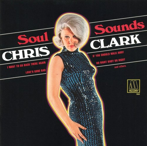 CHRIS CLARK - Soul Sounds - CD - Original Recording Remastered - Excellent  - $65.95