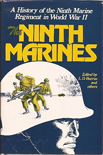 NINTH MARINES A HISTORY OF NINTH MARINE REGIMENT IN WORLD By By Staff Of Ninth - $69.75