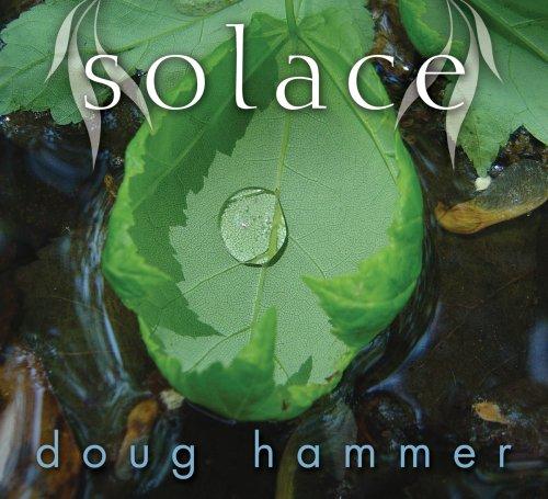 DOUG HAMMER - Solace - CD - BRAND NEW/STILL SEALED  - $35.49