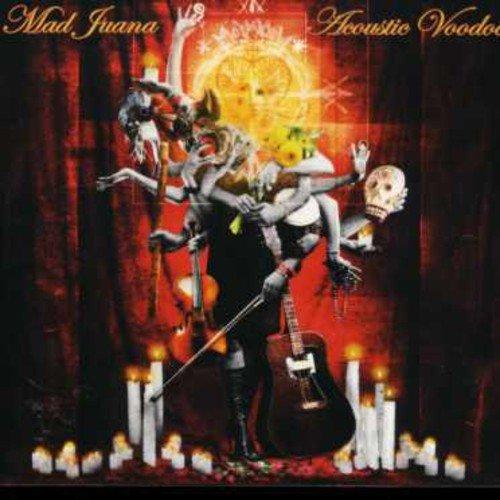 MAD JUANA - Acoustic Voodoo - CD - BRAND NEW/STILL SEALED - RARE - $51.95
