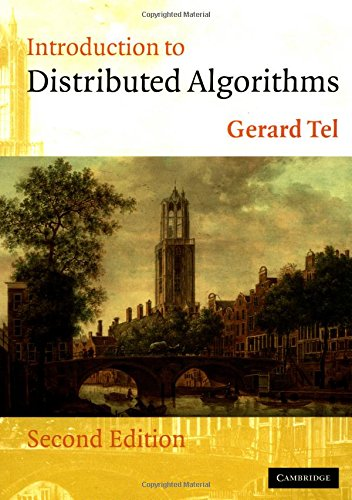 INTRODUCTION TO DISTRIBUTED ALGORITHMS By Gerard Tel - $17.95