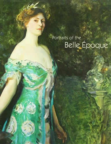 Portraits of the Belle Epoque - Tomas Llorens,Boye Llorens