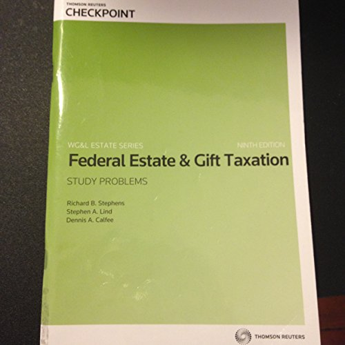 FED.ESTATE GIFT TAX.-STUDY PROBS. By Richard Stephens Stephen Lind - $55.49